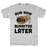 Run Now Burritos Later