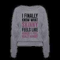 I Finally Know What Skinny Feels Like