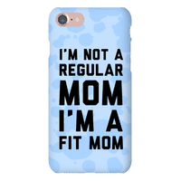I'm Not a Regular Mom I'm a Fit Mom Blue Phonecase