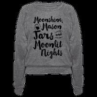 Moonshine, Mason Jars and Moonlit Nights Pullover