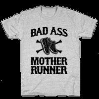 Bad Ass Mother Runner