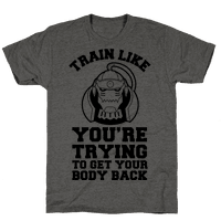 Train Like you're Trying to Get Your Body Back (Alphonse)