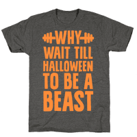 Why Wait Till Halloween to Be a Beast