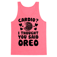 Cardio? I Thought You Said Oreo Tank