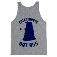 Exterminate Dat Ass