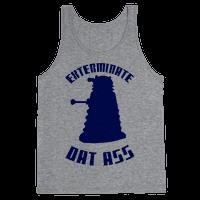 Exterminate Dat Ass Tank
