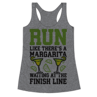 Run Like There's A Margarita At The Finish line