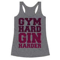 Gym Hard Gin Harder