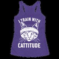 I Train With Cattitude