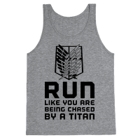 Run Like You Are Being Chased By A Titan