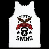 Let Freedom Swing Tank