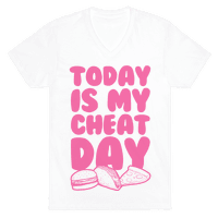 Today is my Cheat Day (Pink) Vneck