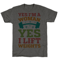 Yes I'm A Woman, Yes I Lift Weights