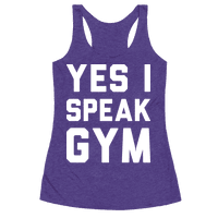 Yes I Speak Gym (White) Racerback