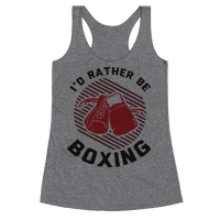 I'd Rather Be Boxing Racerback