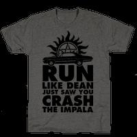 Run Like Dean Just Saw You Crash the Impala