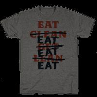 Eat Clean Get Lean? Just Eat Tee