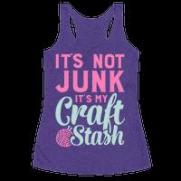 It's Not Junk It's My Craft Stash Racerback