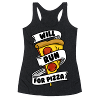 Will Run For Pizza Racerback