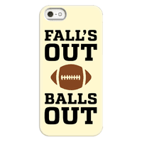 Fall's Out Balls Out Phonecase
