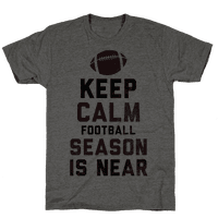 Keep Calm Football Season is Near