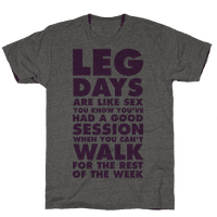 Leg Days Are Like Sex