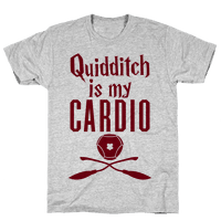 Quidditch Is My Cardio Tee