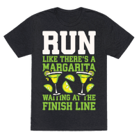 Run Like There's A Margarita Waiting At The Finish Line Tee