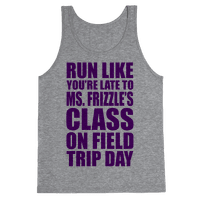 Run Like You're Late To Ms. Frizzle's Class On Field Trip Day Tank