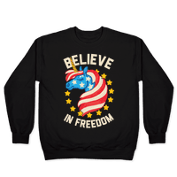Believe In Freedom Pullover