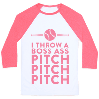 I Throw a Boss Ass Pitch