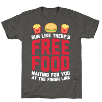Run Like There's Free Food Waiting For You At The Finish