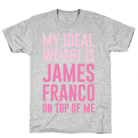 My Ideal Weight Is James Franco On Top of Me