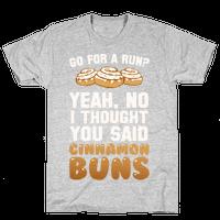 I Thought You Said Cinnamon Buns