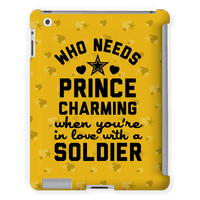 Who Needs Prince Charming? (Army) Tabletcase
