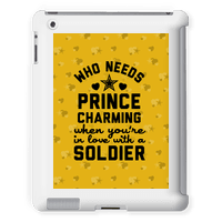 Who Needs Prince Charming? (Army) Tabletcase