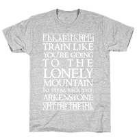 Train Like You're Going To The Lonely Mountain To Steal Back The Arkenstone