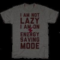 I Am Not Lazy I Am On Energy Saving Mode