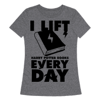 I Lift (Harry Potter Books) Every Day Tee