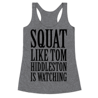 Squat Like Tom Hiddleston Is Watching Racerback