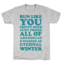 Run Like You Pretty Much Just Froze All of Arendelle