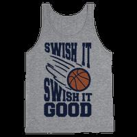 Swish It Swish It Good Tank