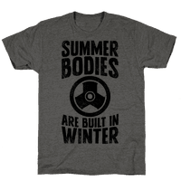 Summer Bodies Are Built In Winter