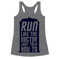 Run Like The Doctor Just Told You To Racerback