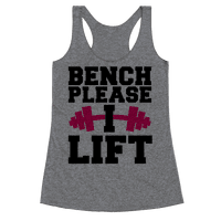 Bench Please, I Lift