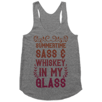 Summertime Sass and Whiskey in My Glass Racerback