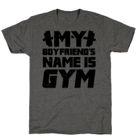 My Boyfriend's Name Is Gym Tee