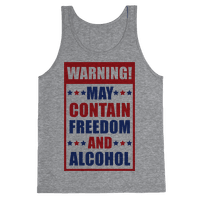 Warning May Contain Freedom and Alcohol