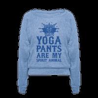 Yoga Pants Are My Spirit Animal