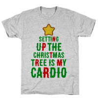 Setting Up The Christmas Tree Is My Cardio